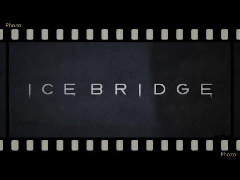 History Ледовый мост  ყინულის ხიდი 2017 HD