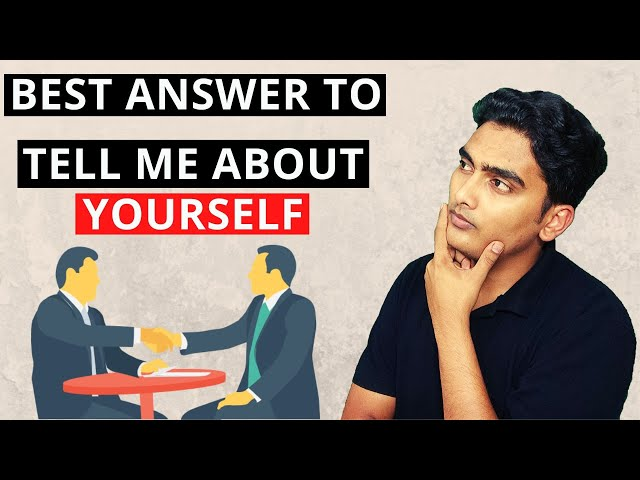 TELL ME ABOUT YOURSELF - Best Way to Answer | Interview Question