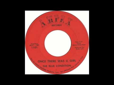 The Blue Condition - Once There Was A Girl
