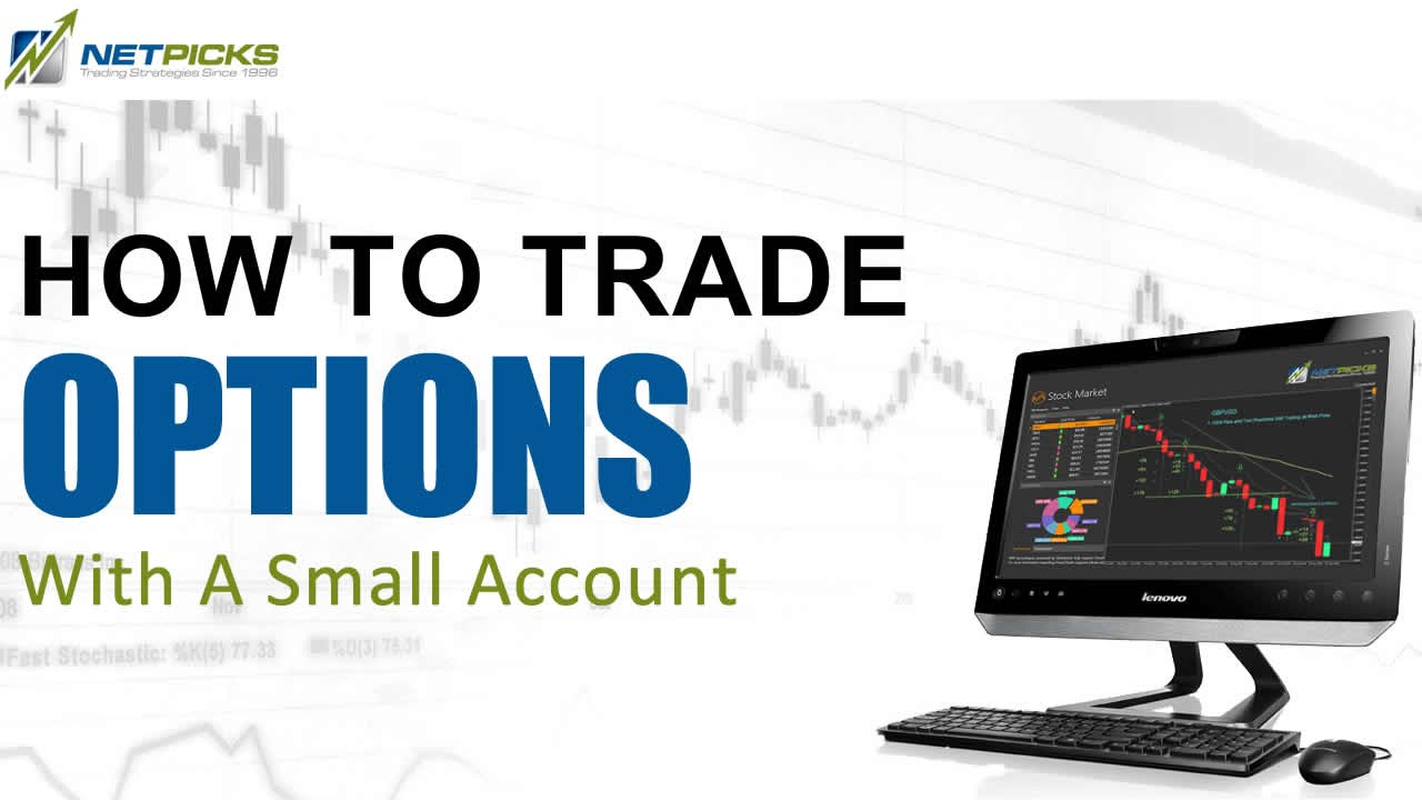 Trading options with a small account
