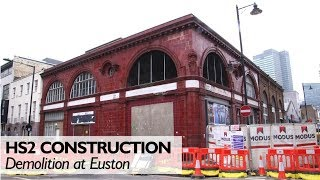 HS2 Euston Demolition Works