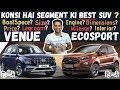 Hyundai Venue VS Ford EcoSport - Price, Interior, Mileage, Engine, Features, Legroom - Best SUV ?
