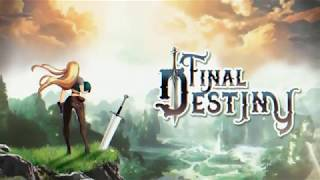 Final Destiny - Beyond the End of the World