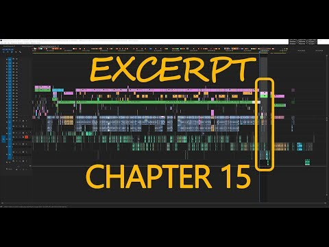 EXCERPT - Chapter 15 of the Most Advanced Editing Tutorial Ever