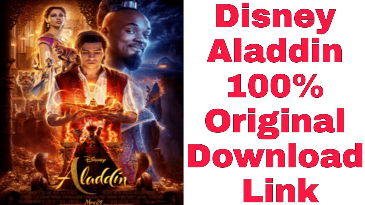 Download Disney Aladdin 100% Original Download Link    How to Download Aladdin Full Movie.