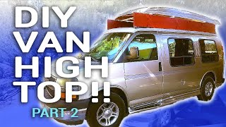 How to Build a High Top Van (Part 2: Reattaching the Roof) // Travel Snacks