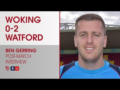 Woking 0 - 2 Watford   Ben Gerring Interview