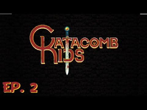 Catacomb Kids - Ep 2 - The Bat Bully! - Let's Play