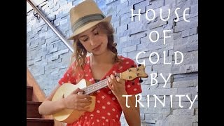 Live ukulele House of Gold cover - Twenty One Pilots by Trinity