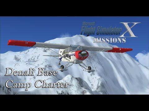 FSX/Flight Simulator X Missions: Denali Base Camp Charter