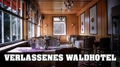 LOST PLACE | VERLASSENES WALDHOTEL | ALLES noch da! | #UrbexAdventure