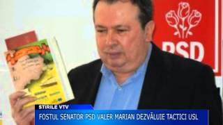 Fostul senator  PSD Valer Marian dezvaluie tacticile USL