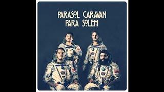 """Parasol Caravan """"Rising"""""""