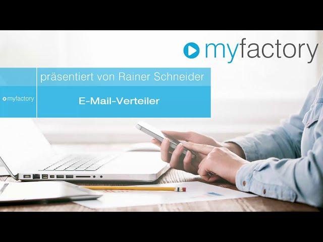 E-Mail-Verteiler in der myfactory