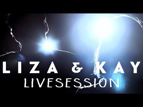 Liza&Kay - Lichter (Livesession)