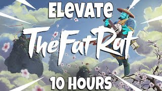 TheFatRat - Elevate [10 hours]