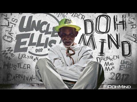 Uncle Ellis - I Doh Mind (Pozee Riddim)