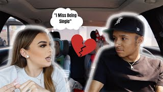 TELLING MY BOYFRIEND I MISS BEING SINGLE! **Never Again**