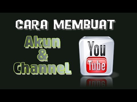 Cara Membuat Akun dan Channel Youtube di Android