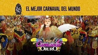 EL MEJOR CARNAVAL DEL MUNDO - CARNAVAL DE ORURO