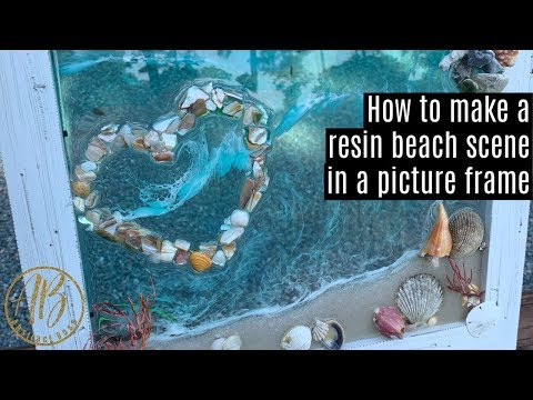 How to make a resin beach scene on a picture frame
