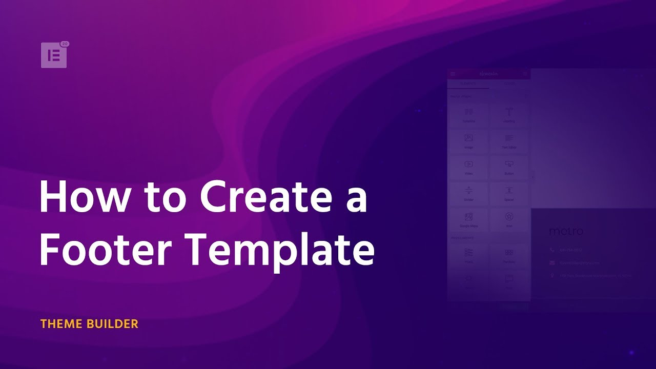 How to Create a WordPress Footer Using Elementor Theme Builder