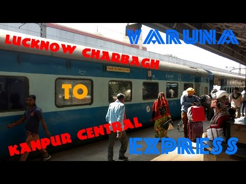 Train Journey From LUCKNOW CHARBAGH TO KANPUR CENTRAL | Aboard Varanasi - Kanpur VARUNA Express