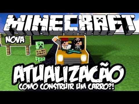 COMO CONSTRUIR UM CARRO! - Atualização de Minecraft (NOVA)