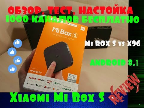 Обзор, тест и настройка медиа-приставки Xiaomi Mi TV Box S(4) Android 8.1