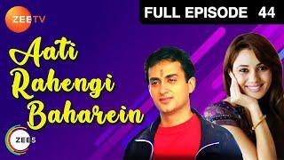 Aati Rahengi Baharein - Episode 44 - 17-11-2002