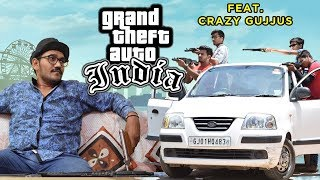 GTA INDIA Ft Crazy Gujjus  ACTION  FUNNY  GJ01 Productions