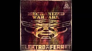 Mechanized Warfare vs. Elektro Ferret (Full Album, 2015 Release)