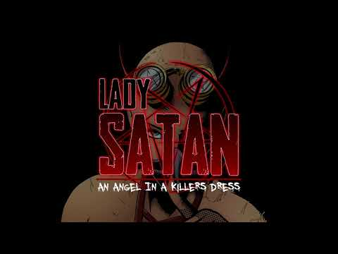 ANNOUNCEMENT: 'LADY SATAN: AN ANGEL IN A KILLERS DRESS' COMING 2020!!!