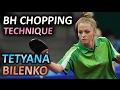 Bilenko Tetyana BH chopping technique, МСМК Татьяна Биленко техника подрезки слева по топспину