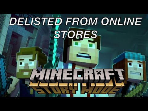 Minecraft: Story Mode - Delisted