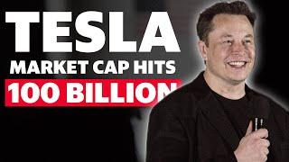 Tesla market cap hits $100 billion, Elon Musk chases record pay day