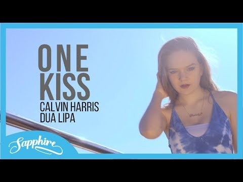 One Kiss - Calvin Harris, Dua Lipa | Sapphire