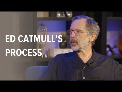 Ed Catmull on encouraging and enforcing a creative process
