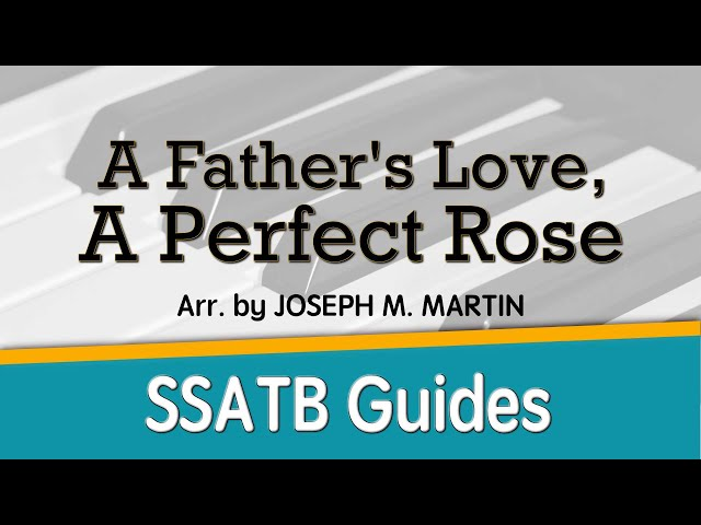 A Father's Love, A Perfect Rose by Joseph Martin