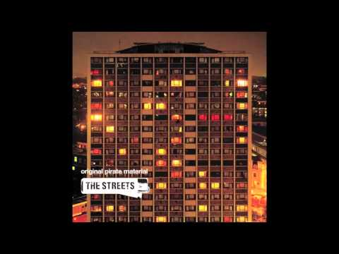 The Streets - Original Pirate Material (Full Album)