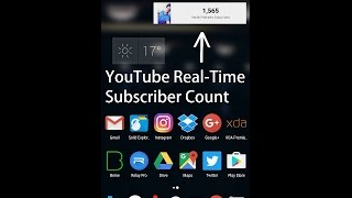 YouTube Real-Time Subscriber Count On Home Screen - How to get?
