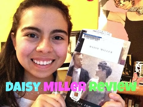 Daisy Miller Summary/Review!! | Sarah Michelle