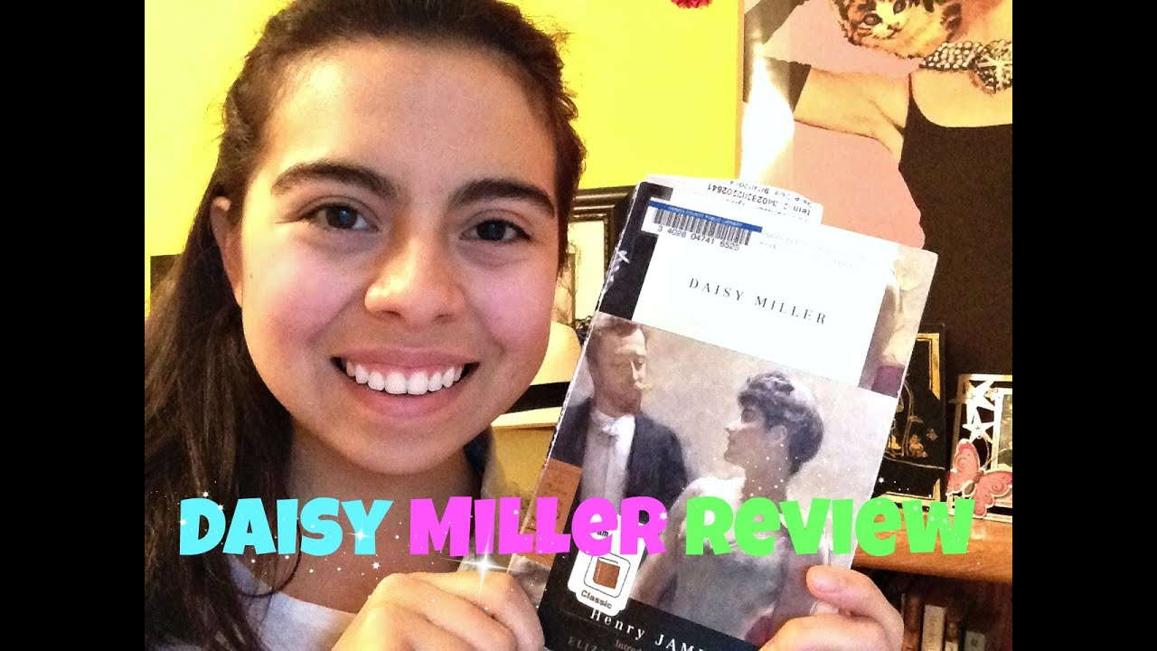 daisy miller summary review sarah michelle