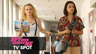 """The Spy Who Dumped Me (2018) Official TV Spot """"Basic"""" - Mila Kunis, Kate McKinnon, Sam Heughan"""