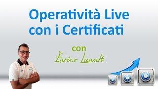 Operatività Live con i Certificati