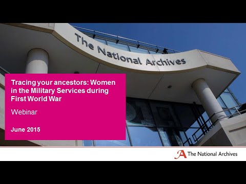 Tracing your ancestors: Women in the Military Services during First World War