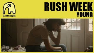 RUSH WEEK - Young [Official]