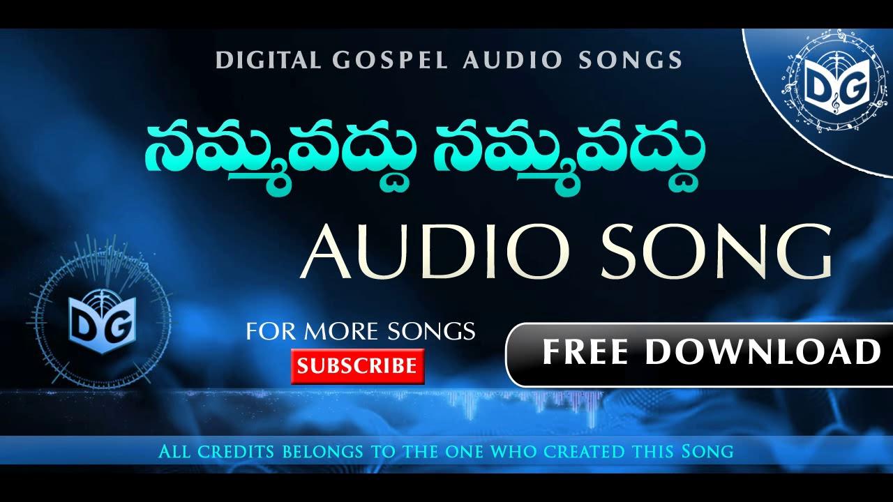 Nammavaddu Nammavaddu Audio Song || Telugu Christian Audio Songs || Digital  Gospel Songs & Tracks