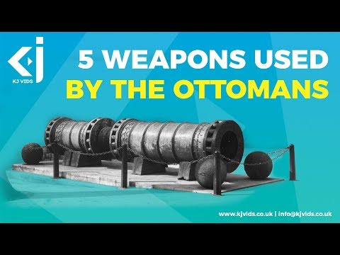 5 Weapons Used by the Ottomans
