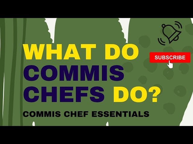 Commis Chef What Do They Do In A  Kitchen Brigade